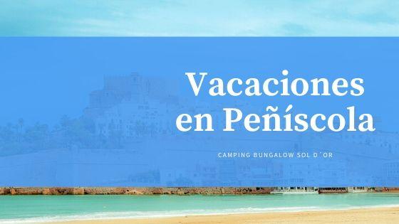 vacaciones en Peñíscola
